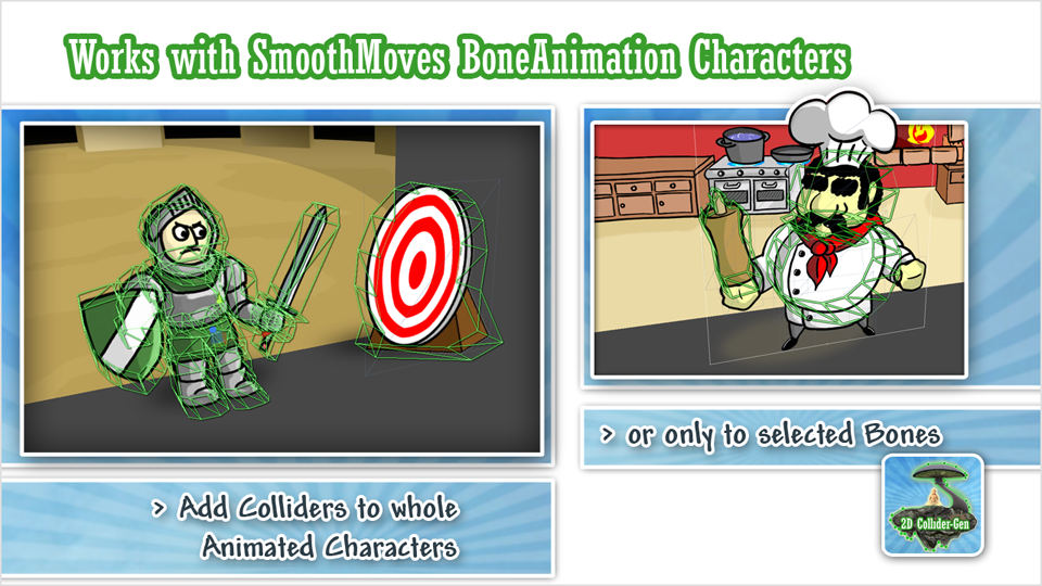 Works with SmoothMoves BoneAnimation Characters